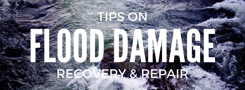 Tips on Flood Damage Recovery & Repair